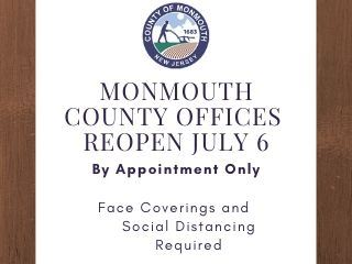 Monmouth County Officer Reopen July 6