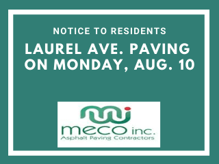 Laurel Ave. Paving Aug. 10
