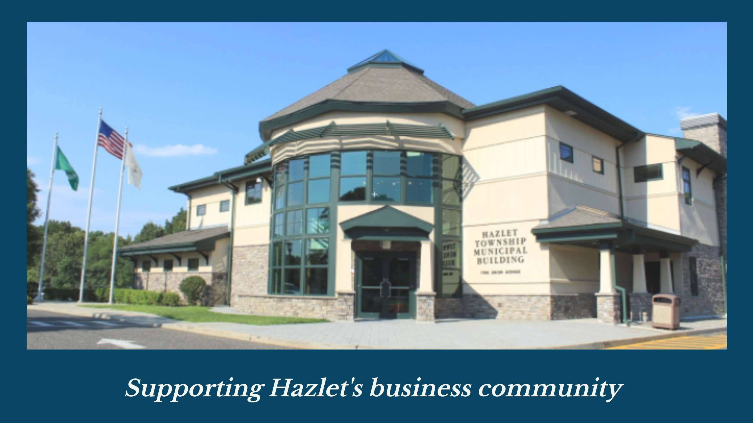 Supporting Hazlet's Business Community
