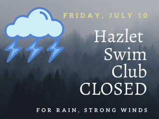Hazlet Swim Club Closed July 10